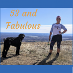 How I Went from 51 and Fat to 53 and Fabulous