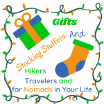 Holiday Gift Giving Guide for Hikers, Nomads, and Travelers 2020